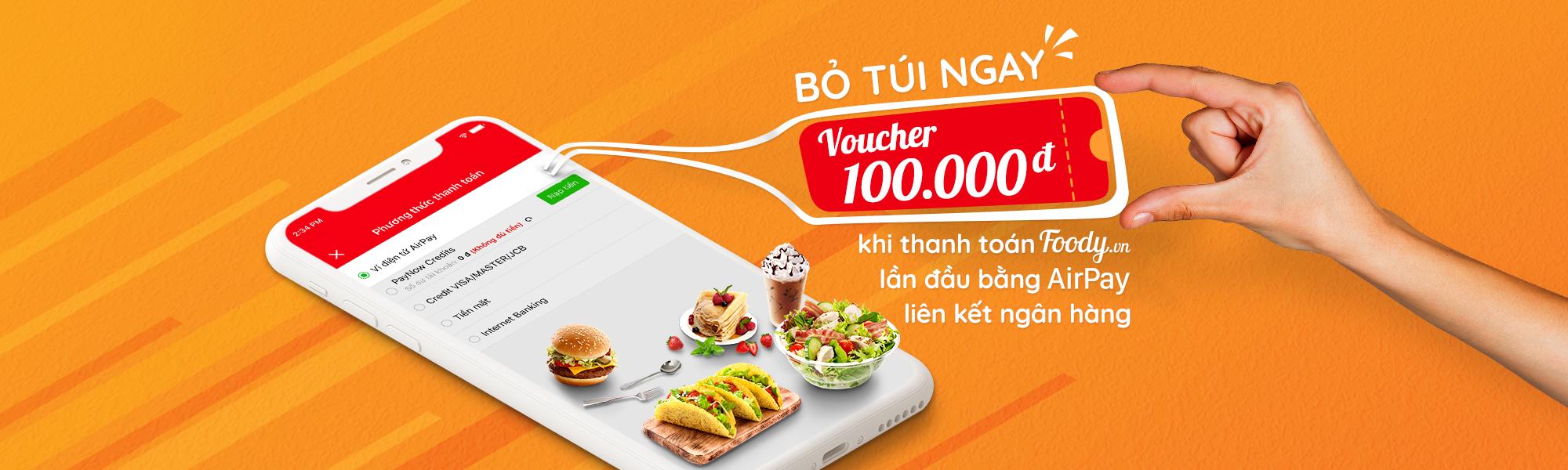 nhan-ngay-voucher-foody-100k-khi-lan-dau-thanh-toan-foody-bang-airpay-lien-ket-ngan-hang
